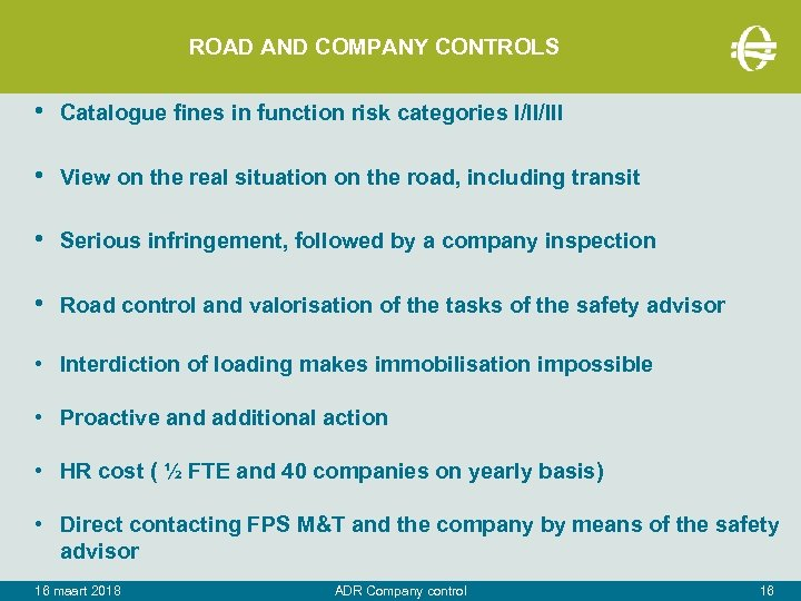 ROAD AND COMPANY CONTROLS • Catalogue fines in function risk categories I/II/III • View