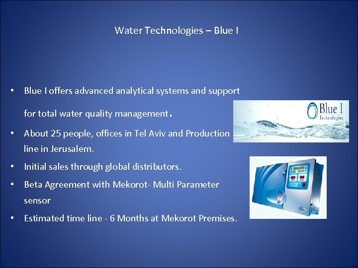 Water Technologies – Blue I • Blue I offers advanced analytical systems and support