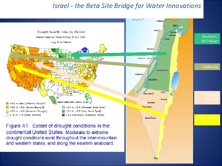 Israel - the Beta Site Bridge for Water Innovations Southern MID-West California Arizona Nevada