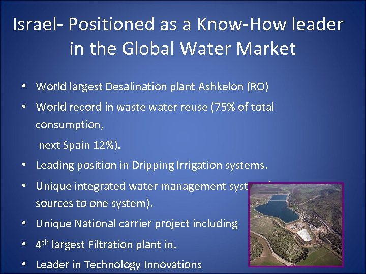 Israel- Positioned as a Know-How leader in the Global Water Market • World largest