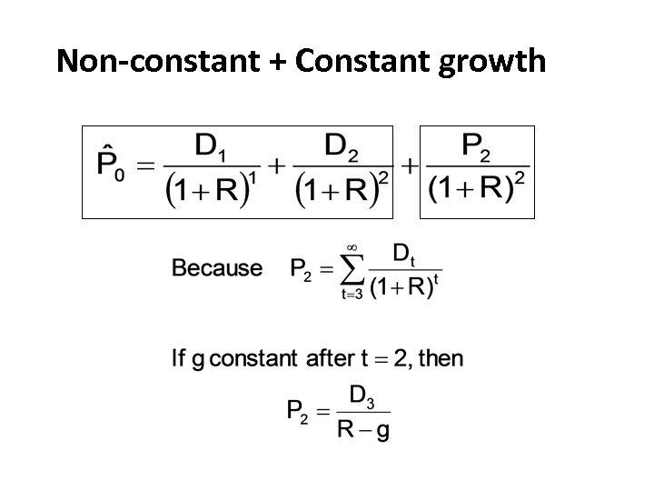 Non-constant + Constant growth