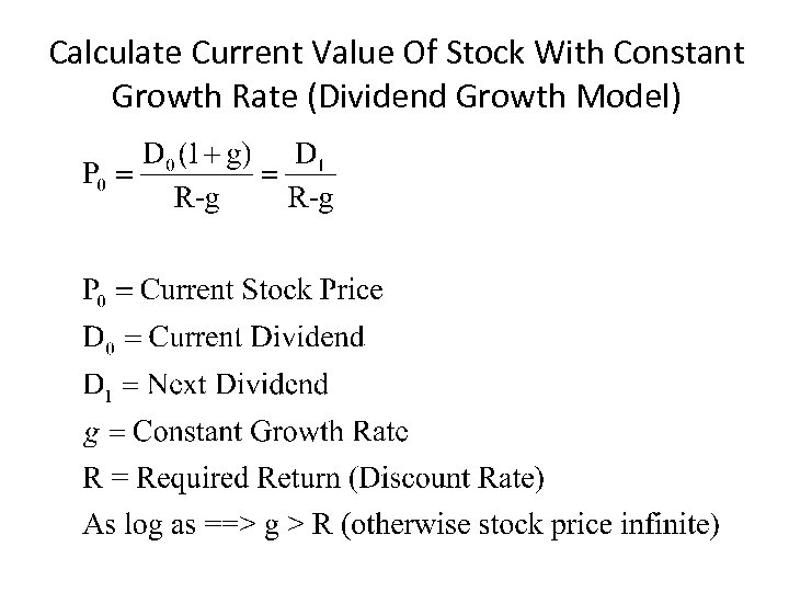 Calculate Current Value Of Stock With Constant Growth Rate (Dividend Growth Model)