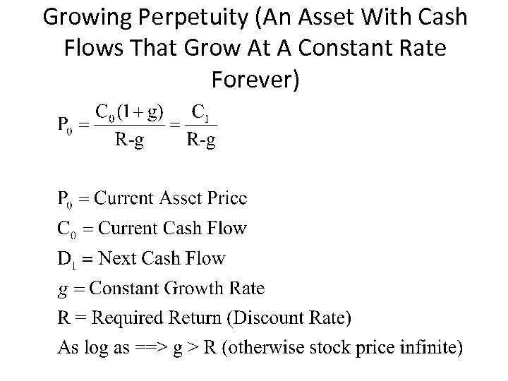 Growing Perpetuity (An Asset With Cash Flows That Grow At A Constant Rate Forever)