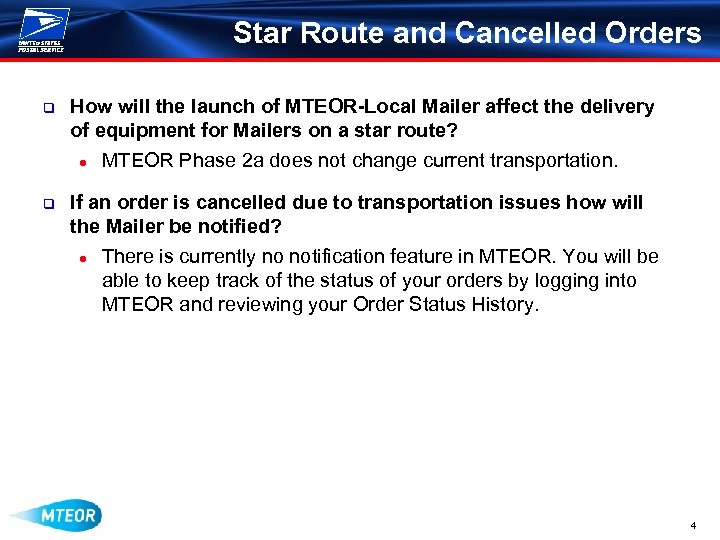 Star Route and Cancelled Orders q How will the launch of MTEOR-Local Mailer affect