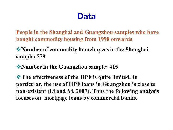 Data People in the Shanghai and Guangzhou samples who have bought commodity housing from