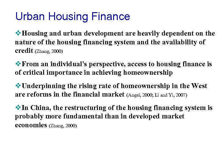 Urban Housing Finance v. Housing and urban development are heavily dependent on the nature