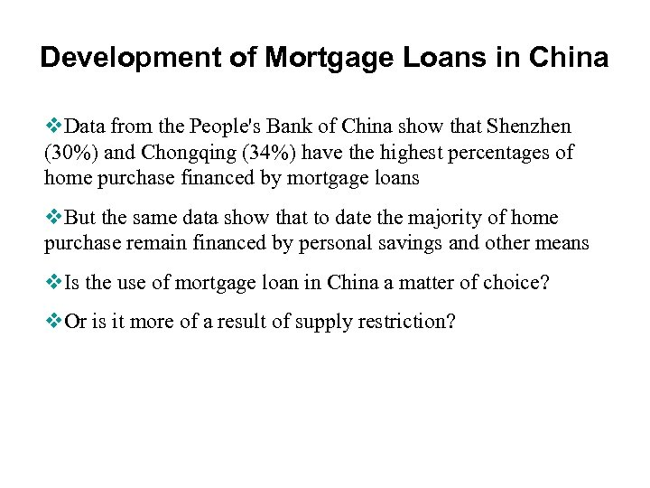 Development of Mortgage Loans in China v. Data from the People's Bank of China