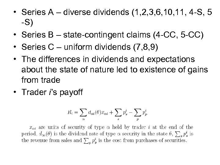 • Series A – diverse dividends (1, 2, 3, 6, 10, 11, 4
