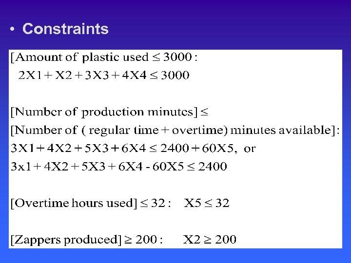 • Constraints