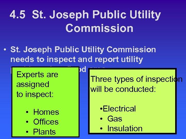 4. 5 St. Joseph Public Utility Commission • St. Joseph Public Utility Commission needs