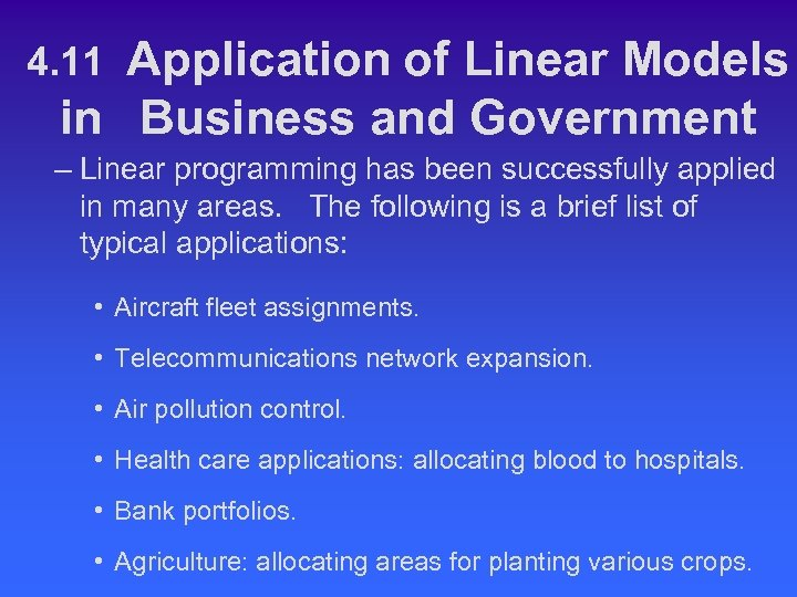 Application of Linear Models in Business and Government 4. 11 – Linear programming has
