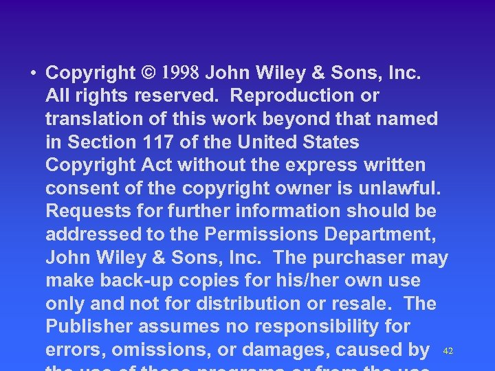 • Copyright ã 1998 John Wiley & Sons, Inc. All rights reserved. Reproduction