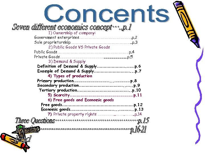 1) Ownership of company: Government enterprises…………………. p. 2 Sole proprietorship……………………. . p. 3 2)