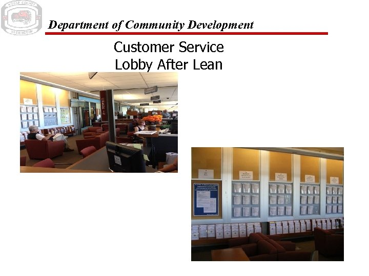 Department of Community Development Customer Service Lobby After Lean