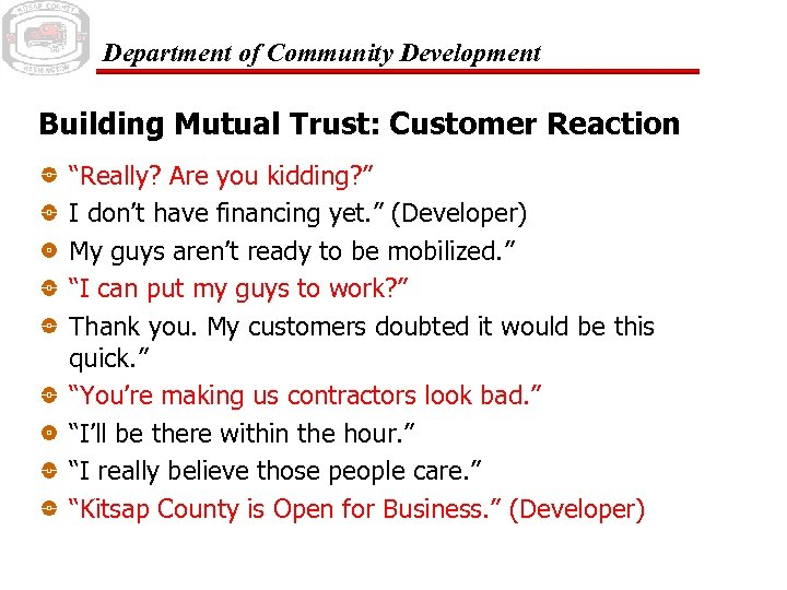 "Department of Community Development Building Mutual Trust: Customer Reaction ""Really? Are you kidding? """