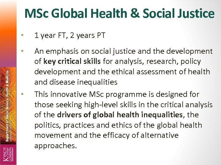 MSc Global Health & Social Justice • 1 year FT, 2 years PT •