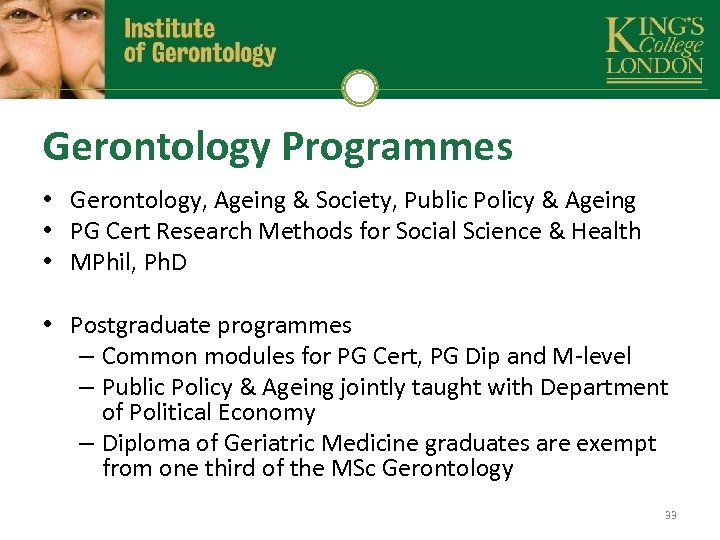 Gerontology Programmes • Gerontology, Ageing & Society, Public Policy & Ageing • PG Cert