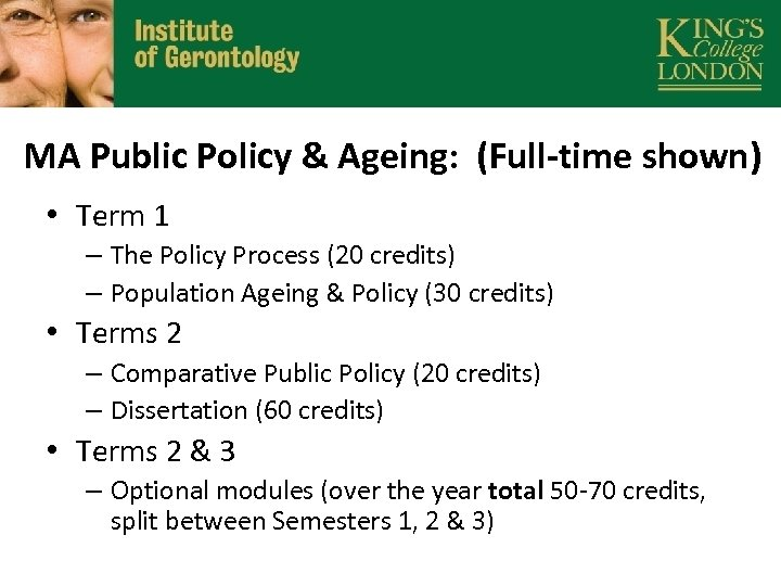 MA Public Policy & Ageing: (Full-time shown) • Term 1 – The Policy Process