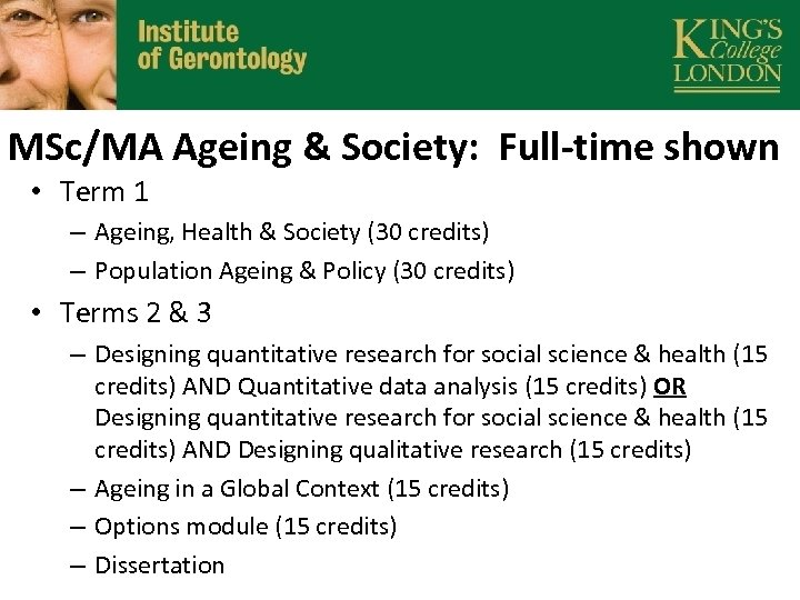 MSc/MA Ageing & Society: Full-time shown • Term 1 – Ageing, Health & Society