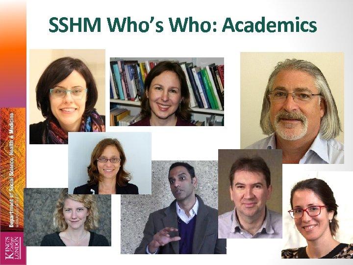 SSHM Who's Who: Academics