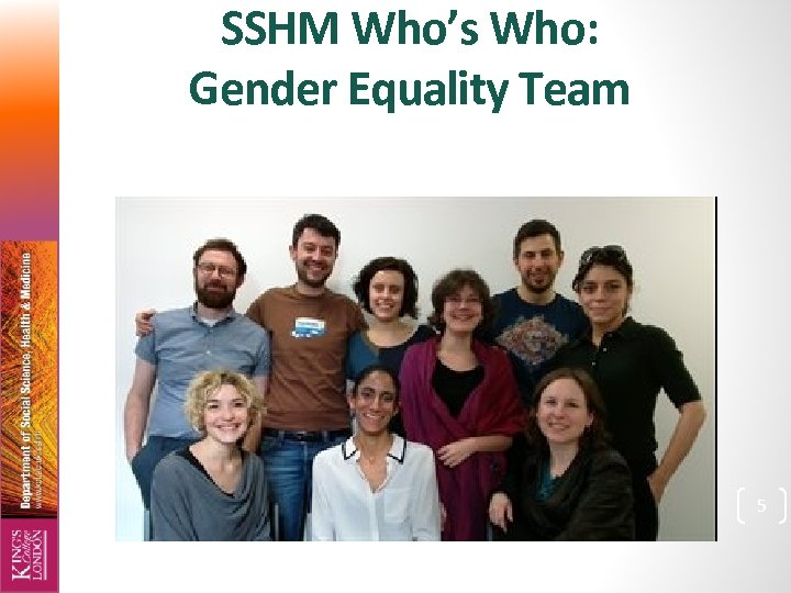 SSHM Who's Who: Gender Equality Team 5