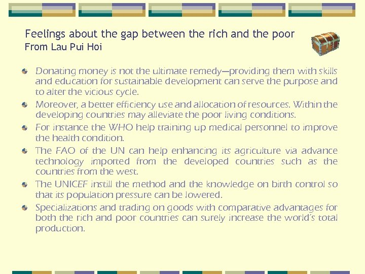 Feelings about the gap between the rich and the poor From Lau Pui Hoi