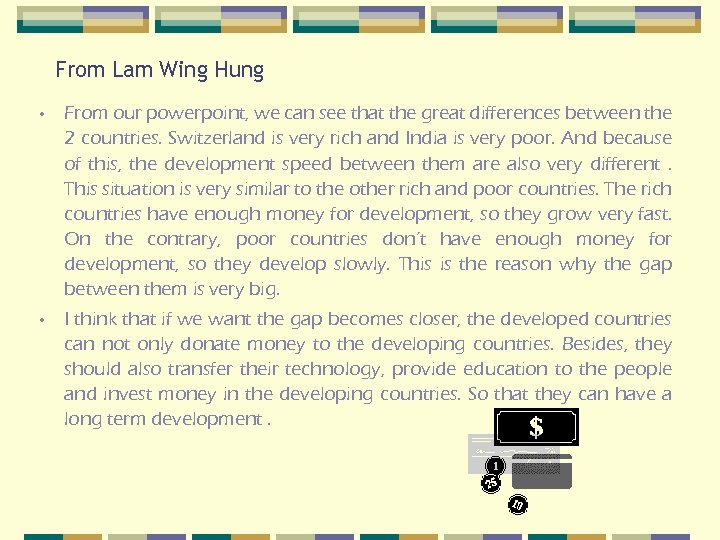 From Lam Wing Hung • From our powerpoint, we can see that the great