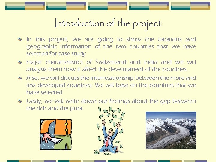 Introduction of the project In this project, we are going to show the locations