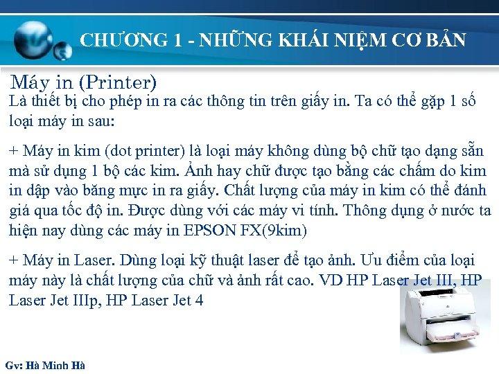 CHƯƠNG 1 - NHỮNG KHÁI NIỆM CƠ BẢN M¸y in (Printer) Là thiết bị
