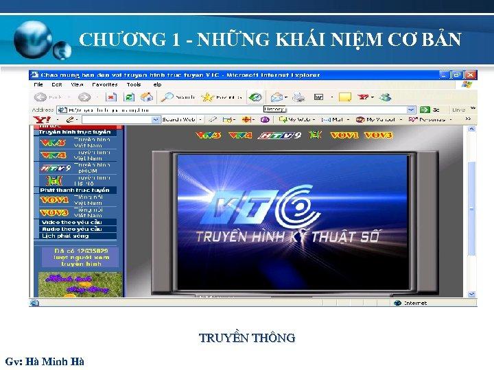 CHƯƠNG 1 - NHỮNG KHÁI NIỆM CƠ BẢN TruyÒn th «ng Gv: Hà Minh