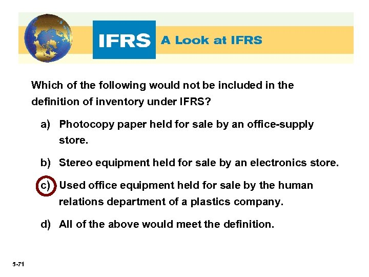 Which of the following would not be included in the definition of inventory under