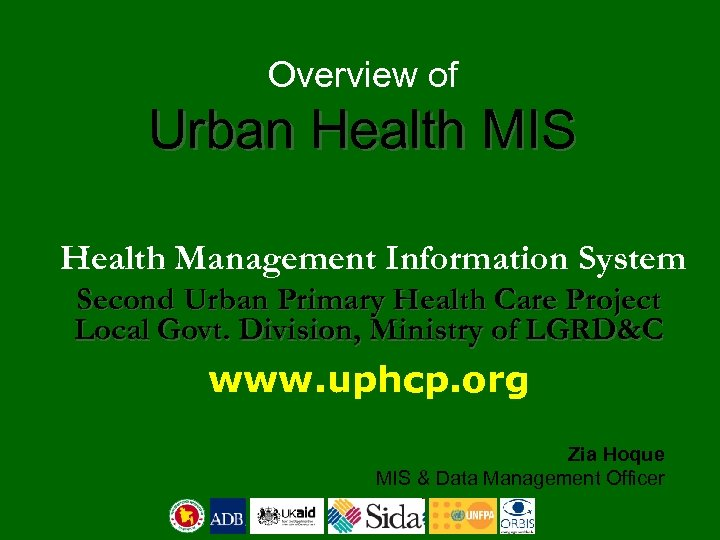Overview of Urban Health MIS Health Management Information System Second Urban Primary Health Care