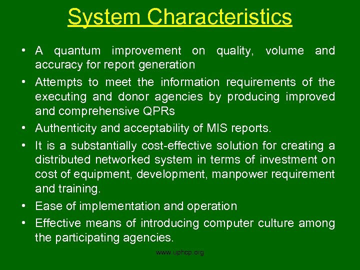 System Characteristics • A quantum improvement on quality, volume and accuracy for report generation