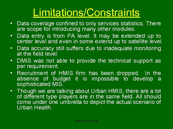 Limitations/Constraints • Data coverage confined to only services statistics. There are scope for introducing