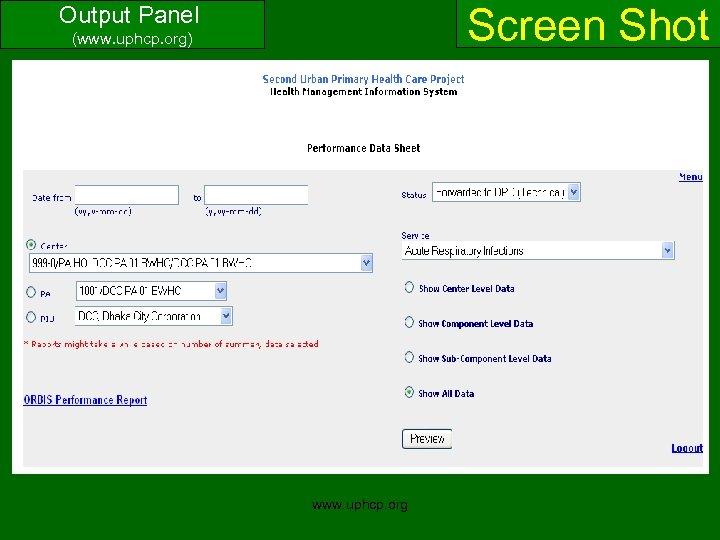 Screen Shot Output Panel (www. uphcp. org) www. uphcp. org