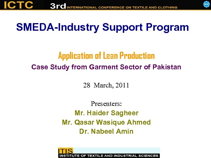 SMEDA-Industry Support Program Application of Lean Production Case Study from Garment Sector of Pakistan