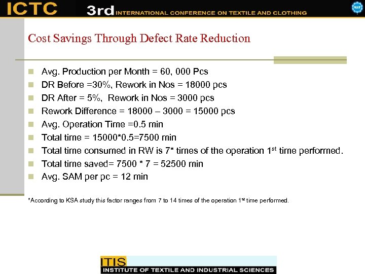 Cost Savings Through Defect Rate Reduction n Avg. Production per Month = 60, 000