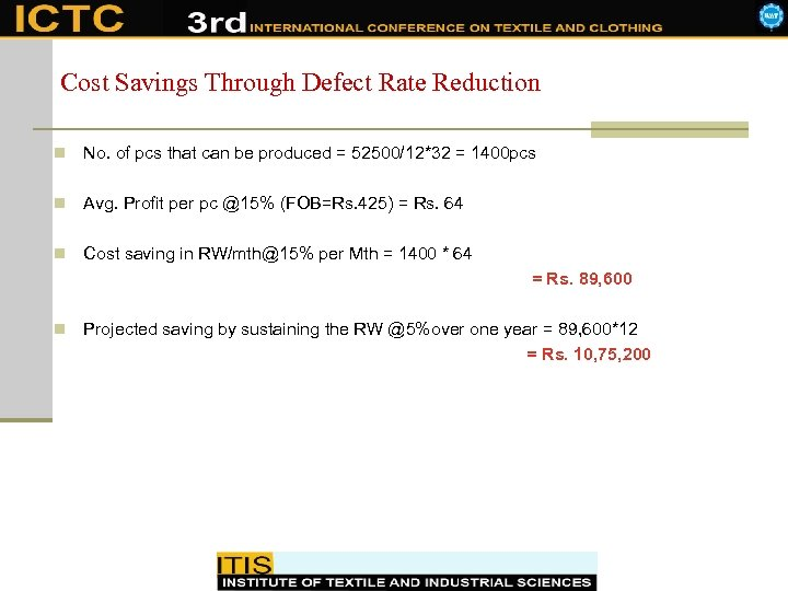 Cost Savings Through Defect Rate Reduction n No. of pcs that can be produced