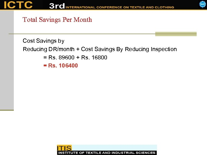 Total Savings Per Month Cost Savings by Reducing DR/month + Cost Savings By Reducing
