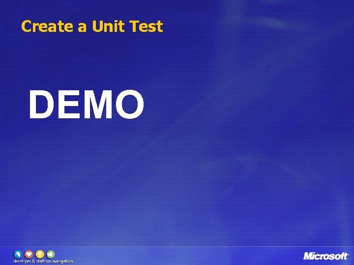 Create a Unit Test DEMO