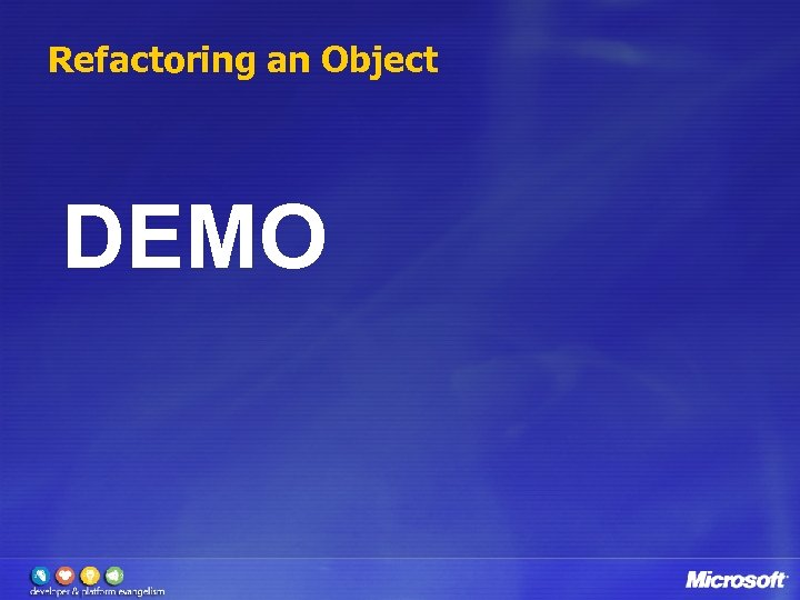 Refactoring an Object DEMO