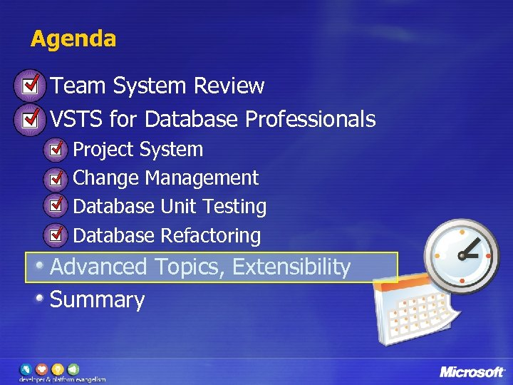 Agenda Team System Review VSTS for Database Professionals Project System Change Management Database Unit