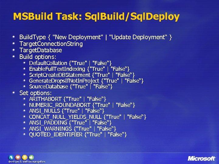 MSBuild Task: Sql. Build/Sql. Deploy Build. Type {