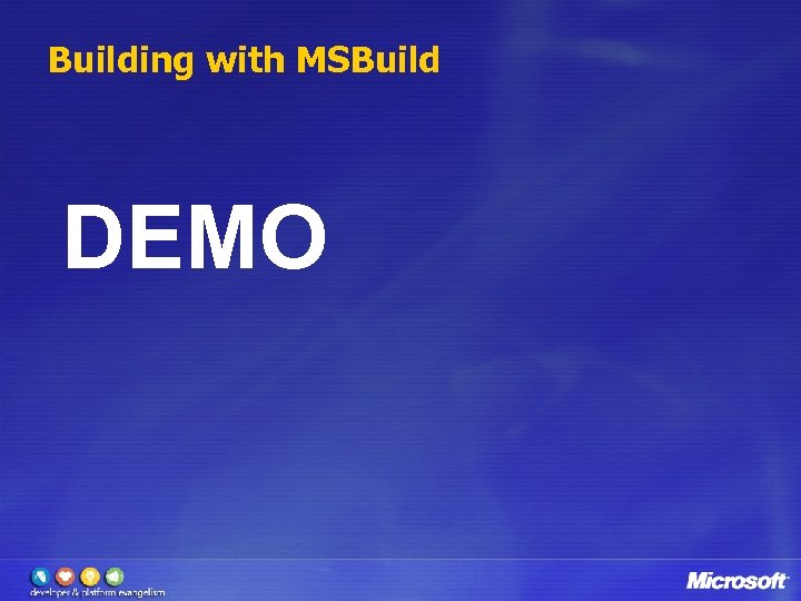 Building with MSBuild DEMO