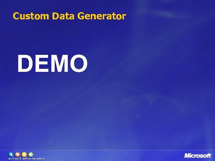 Custom Data Generator DEMO