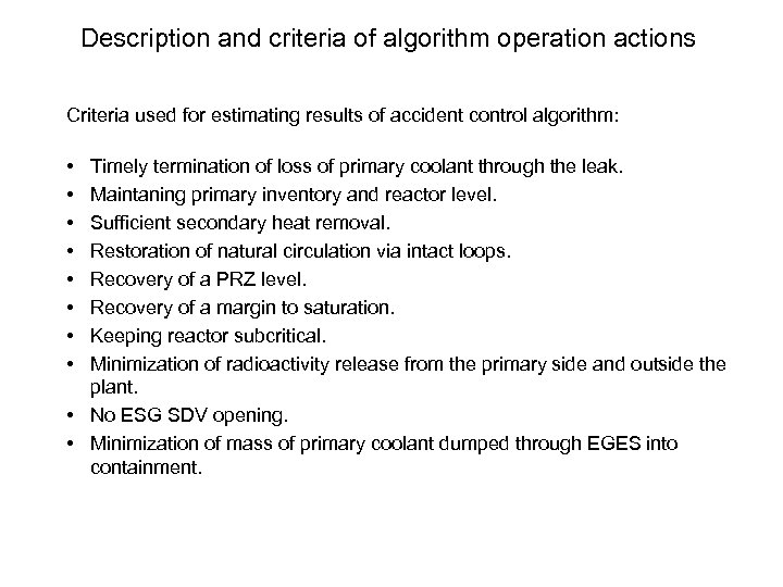 Description and criteria of algorithm operation actions Criteria used for estimating results of accident