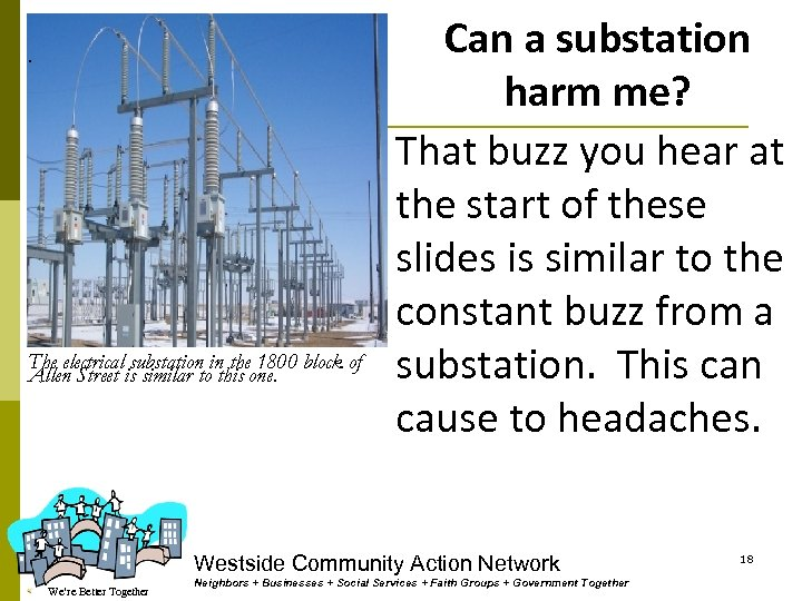 . The electrical substation in the 1800 block of Allen Street is similar to