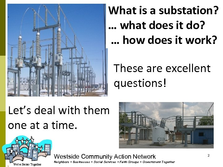 What is a substation? … what does it do? … how does it work?