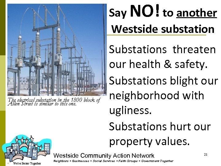 Say NO! to another Westside substation . The electrical substation in the 1800 block