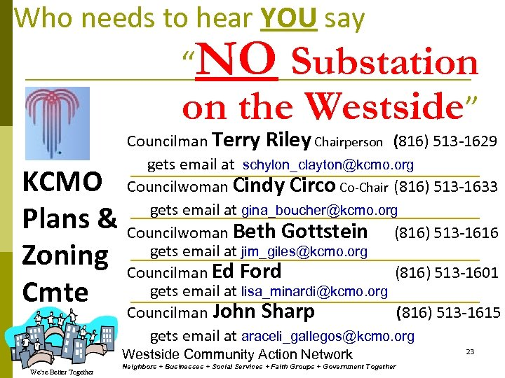 """Who needs to hear YOU say """"NO Substation on the Westside"""" KCMO Plans &"""